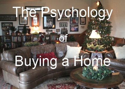 Psychology of Buying a Home